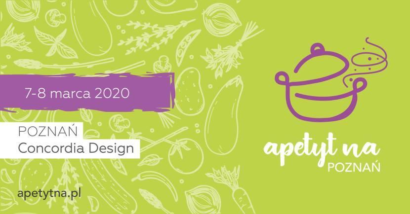 Apetyt na Poznań - marzec 2020