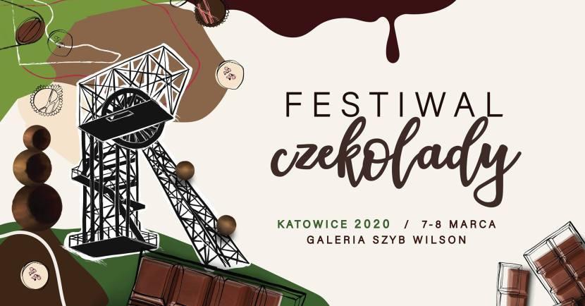 Festiwal Czekolady w Katowicach - marzec 2020