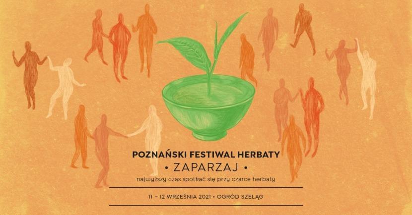 7 Festiwal Herbaty Zaparzaj